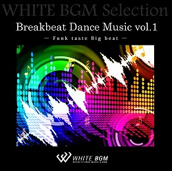 Breakbeat Dance Music vol.1