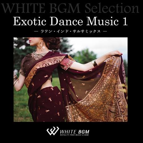 エキゾチックダンスミュージック1