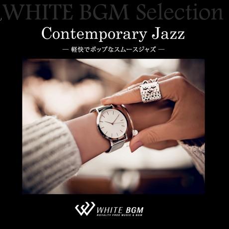 Contemporary Jazz - 軽快でポップなスムースジャズ -(12曲)【♪ジャズ/おしゃれ】#artist515 著作権フリー音楽BGM
