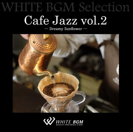 Cafe Jazz vol.2 - Dreamy Sunflower-(10曲)【♪ジャズ/おしゃれ】#artist517 著作権フリー音楽BGM