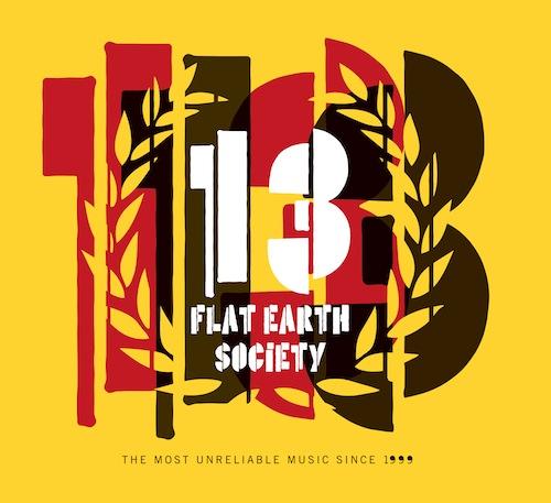 Flat Earth Society: 13 【予約受付中】