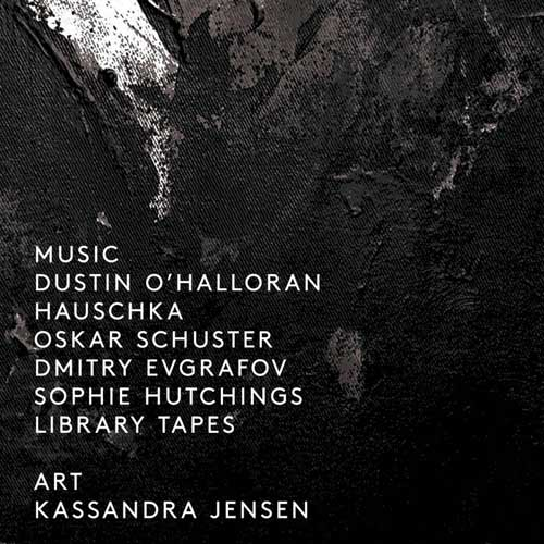 Dustin O'Halloran/Hauschka/Oskar Schuster/Dmitry Evgrafov/Sophie Hutchings/Library Tapes:(Box Set) 【予約受付中】