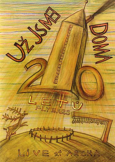 Uz Jsme Doma: 20 Letu +The Pudiding (2DVD)