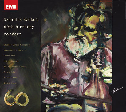Szoke Szabolcs: 60th Birthday Concert(2CD) 【予約受付中】
