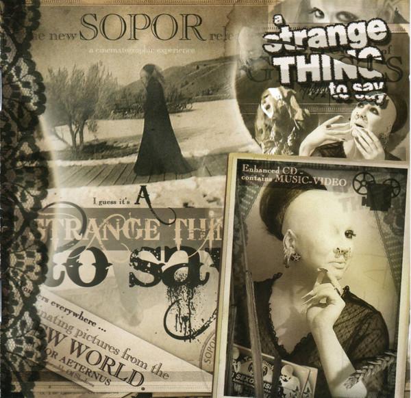Sopor Aeternus & The Ensemble Of Shadows: A Strange Thing To Say  【予約受付中】