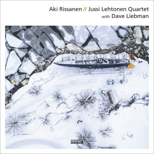 Aki Rissanen/Jussi Lehtonen Quartet with Dave Liebman 【予約受付中】