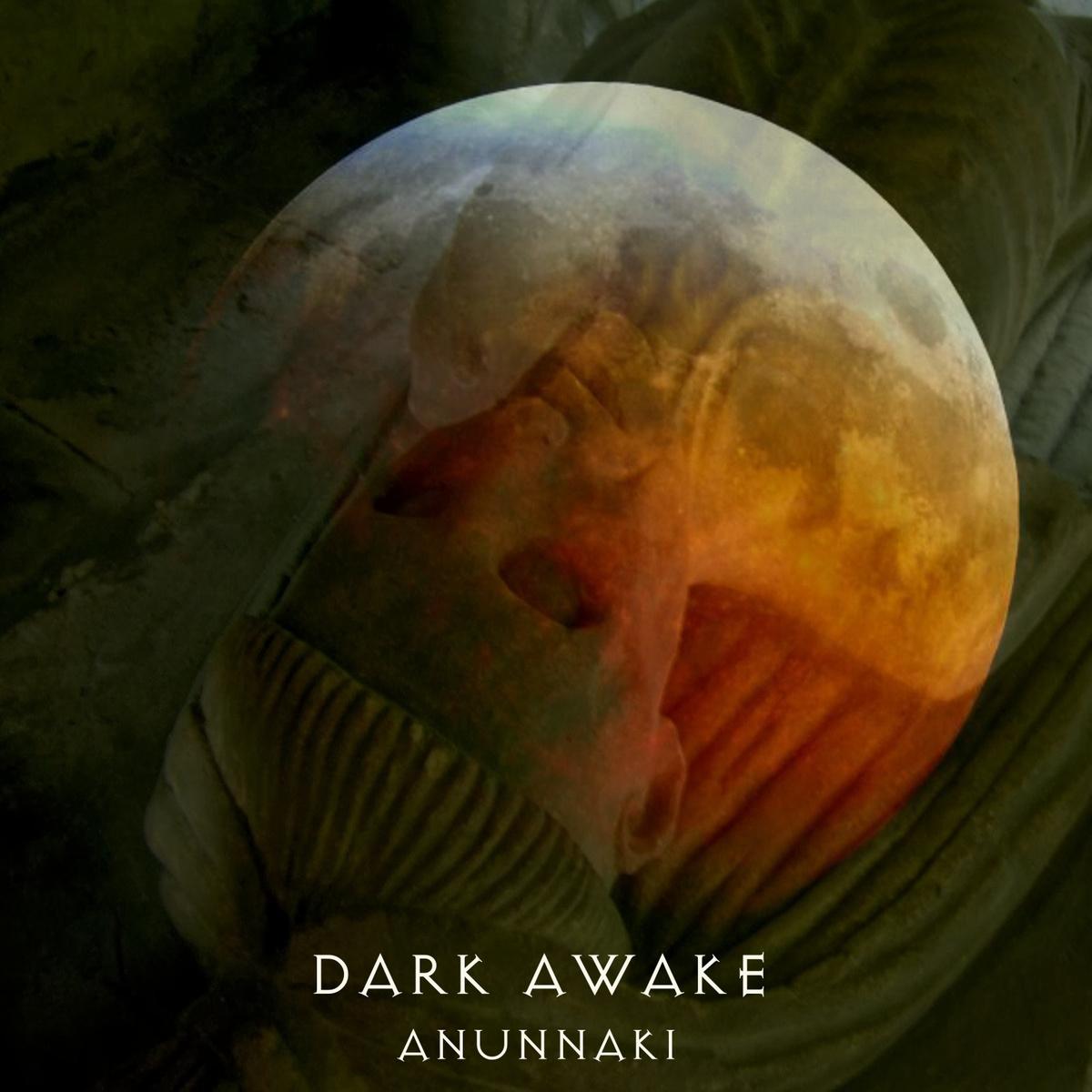 Dark Awake: Anunnaki【予約受付中】