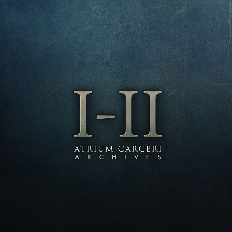 Atrium Carceri: Archives I-II (2CD)