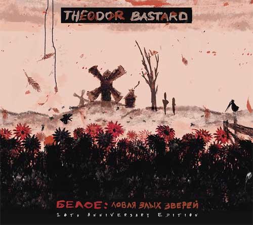 Theodor Bastard: Beloe: Hunting For Fierce Beasts (10th Anniversary Edition) 【予約受付中】
