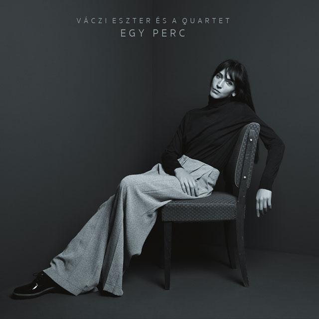 Vaczi Eszter Quartet: Egy perc 【予約受付中】