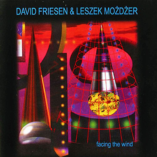 Leszek Mozdzer/David Friesen: FACING THE WIND 【予約受付中】