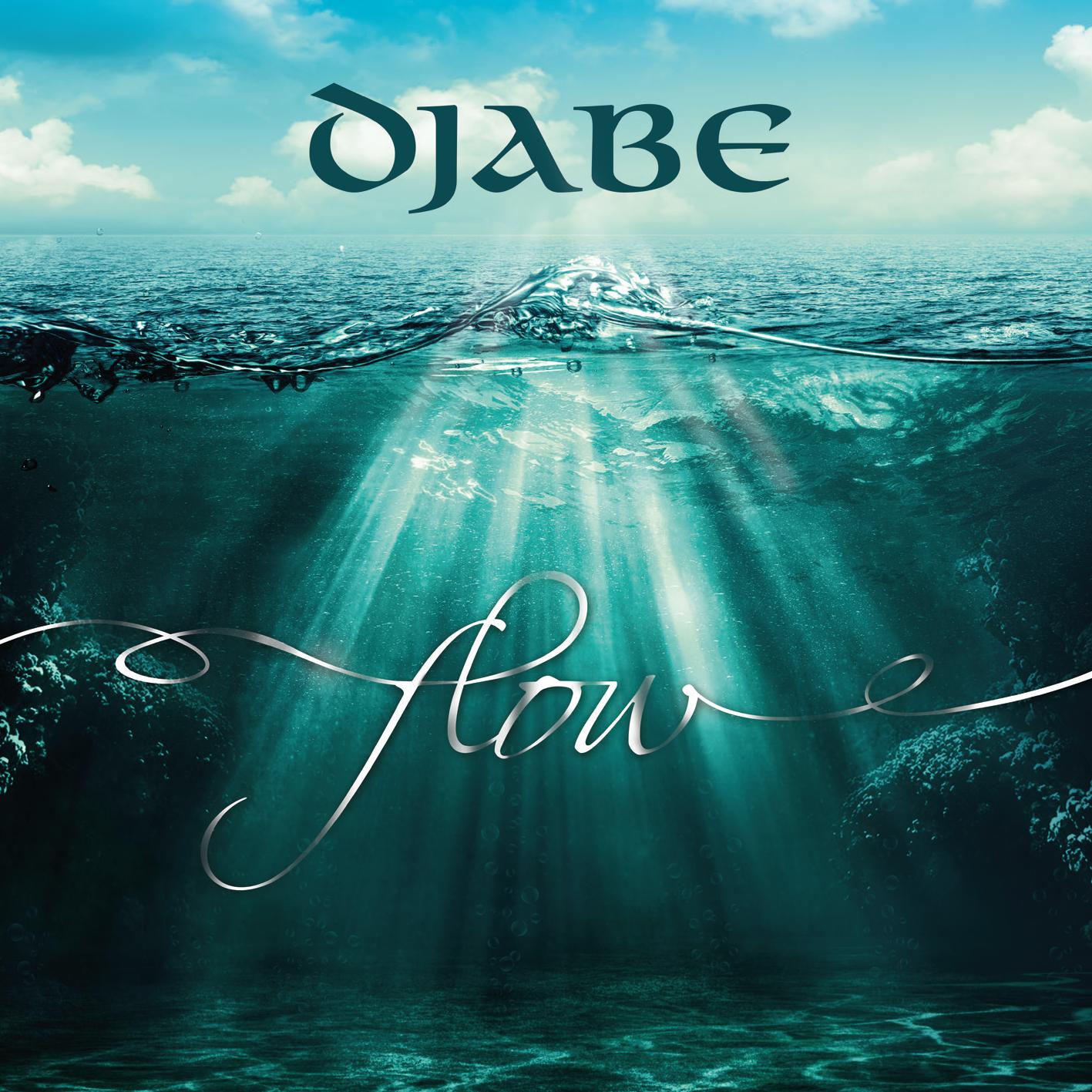 Djabe: Flow 【予約受付中】