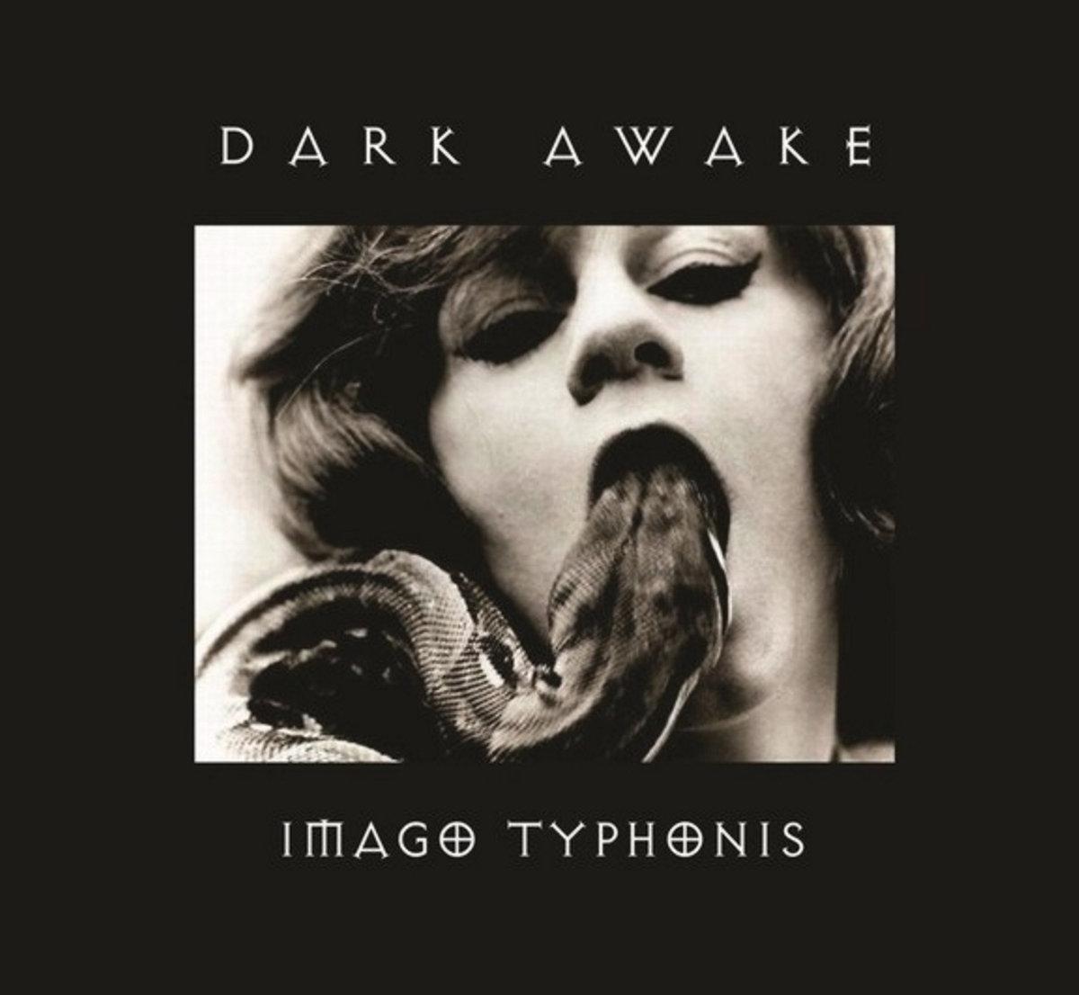 Dark Awake: Imago Typhonis 【予約受付中】