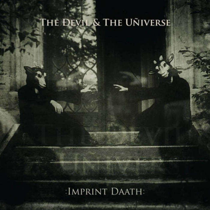 The Devil & The Universe: :Imprint Daath: 【予約受付中】