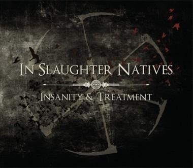In Slaughter Natives: Insanity & Treatment(3CD) 【予約受付中】