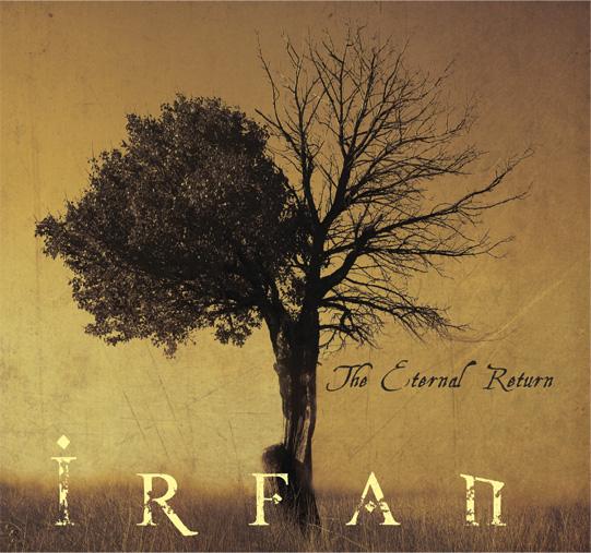Irfan: The Eternal Return 【予約受付中】