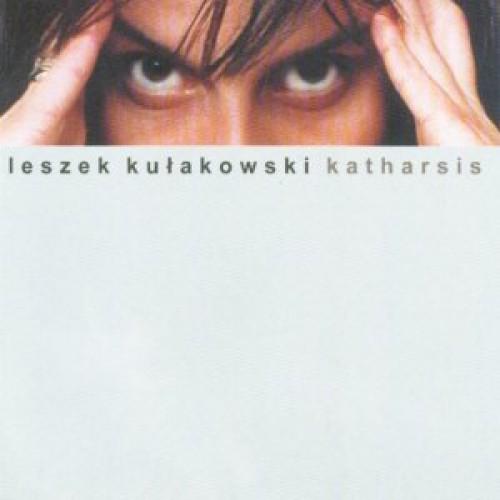 Leszek Kulakowski: Katharsis 【予約受付中】
