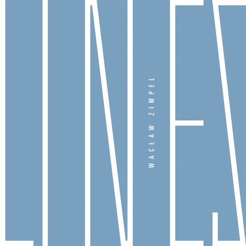 Waclaw Zimpel: Lines 【予約受付中】
