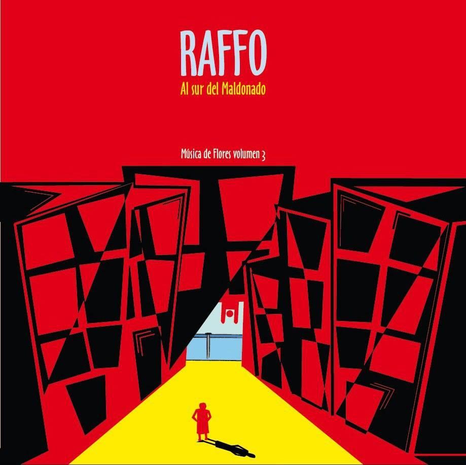 Raffo: Al sur del Maldonado - Musica de Flores Vol. 3 【予約受付中】