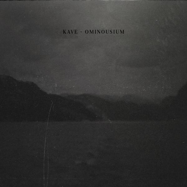 Kave: Ominousium 【予約受付中】