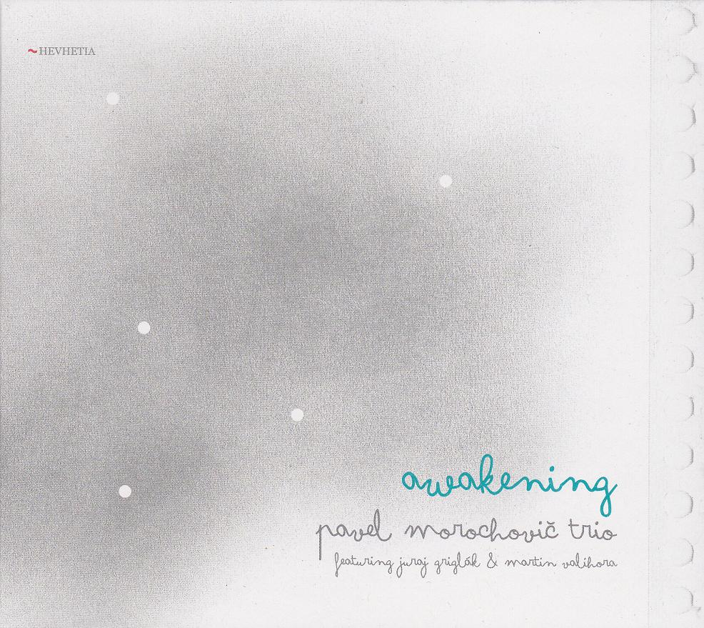 Pavel Morochovic Trio: Awakening 【予約受付中】