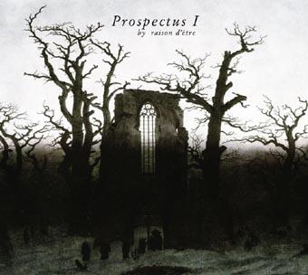 raison d'etre: Prospectus I (redux version) 2CD【予約受付中】