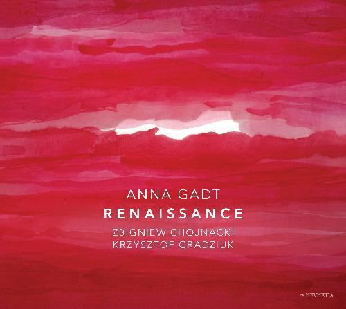 Anna Gadt: RENAISSANCE 【予約受付中】