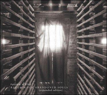 raison d'etre: Requiem for Abandoned Souls (expanded edition 2CD) 【予約受付中】