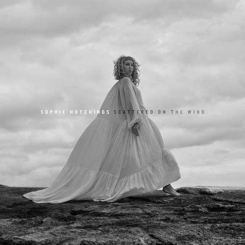 Sophie Hutchings: Scattered On The Wind  【予約受付中】