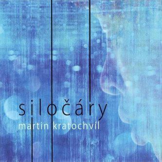 Martin Kratochvil: Siloxcary 【予約受付中】