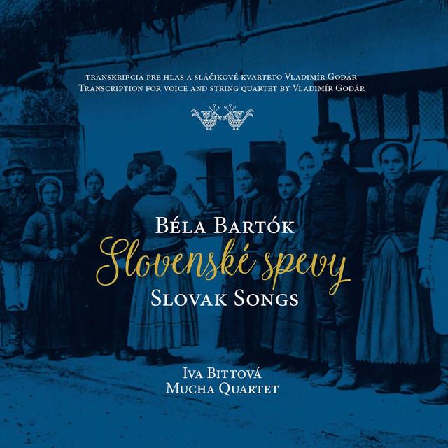 Iva Bittova and Mucha Quartet: Slovak Songs / Bela Bartok【予約受付中】