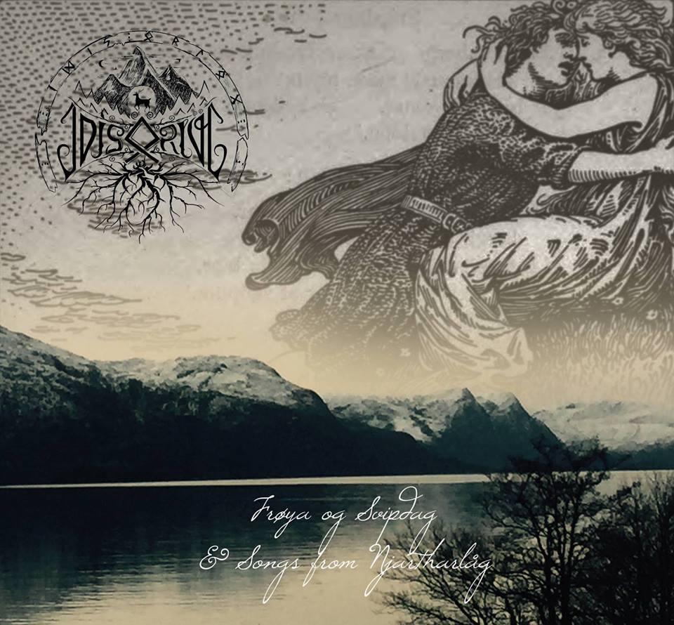 Idis Orlog: Froya og Svipdag and Songs from Njartharlag 【予約受付中】