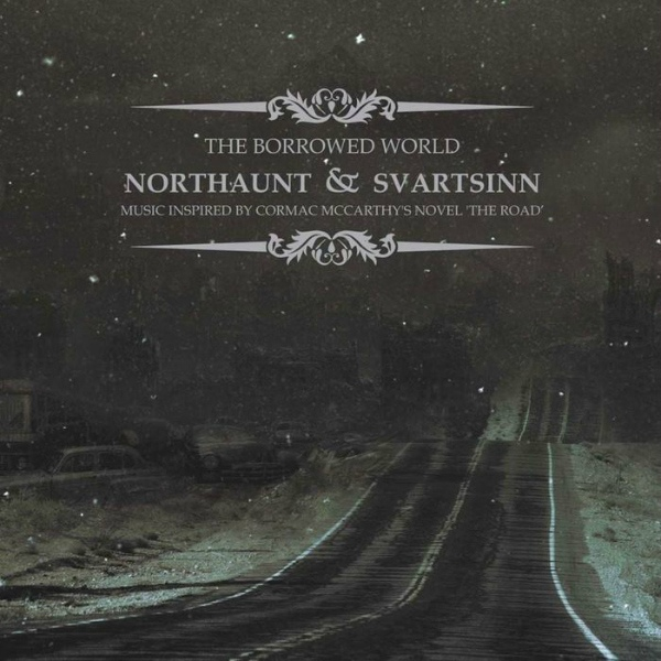 Northaunt & Svartsinn: The Borrowed World 【予約受付中】