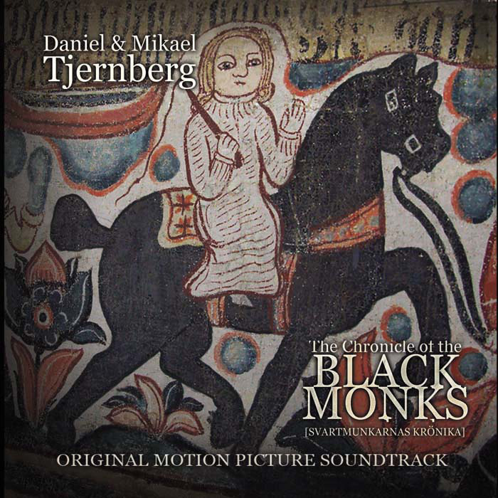Daniel & Mikael Tjernberg: The Chronicle of the Black Monks [WR]