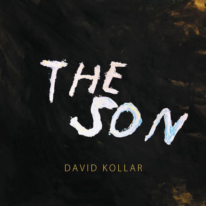 David Kollar: The Son 【予約受付中】
