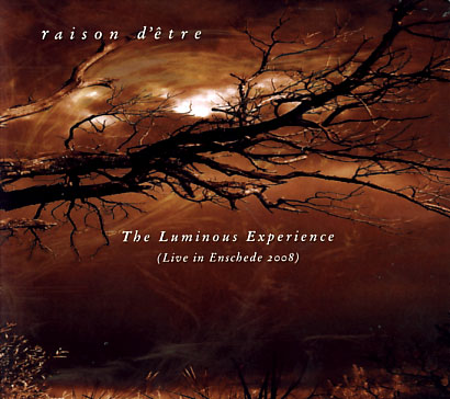 raison d'etre: The Luminous Experience 【予約受付中】