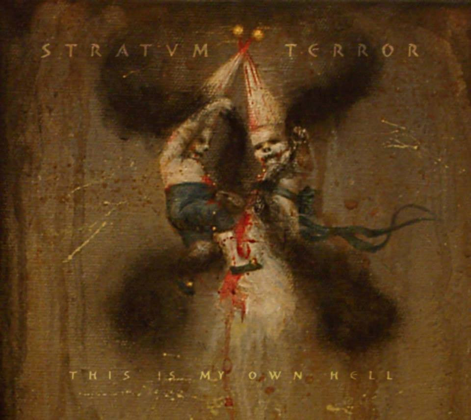 Stratvm Terror: This Is My Own Hell 【予約受付中】