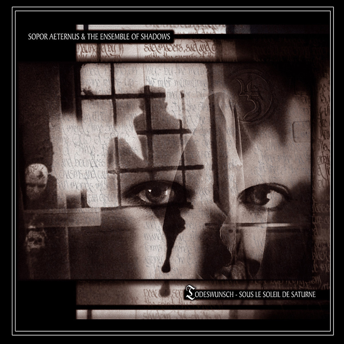 Sopor Aeternus & The Ensemble Of Shadows: Todeswunsch - Sous le Soleil de Saturne 【予約受付中】