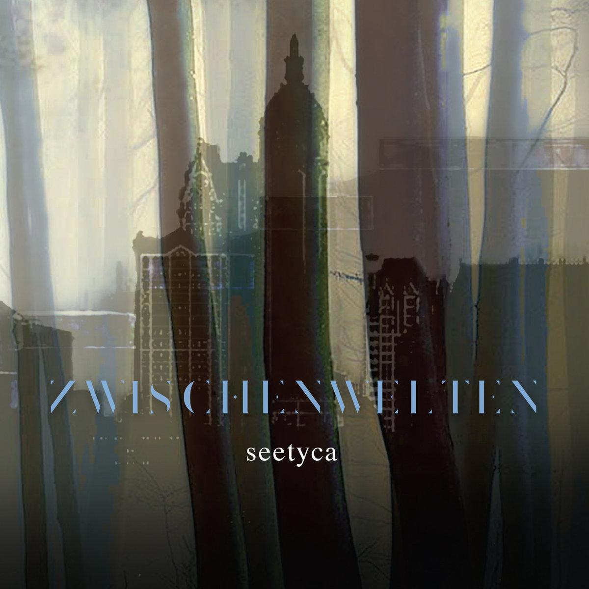 seetyca: Zwischenwelten 【予約受付中】