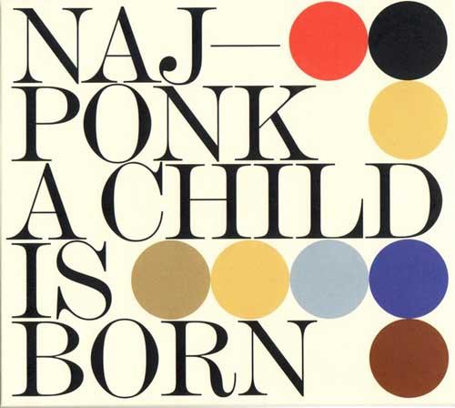 Najponk: A Child Is Born  【予約受付中】