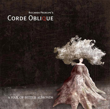 Corde Oblique: A Hail of Bitter Almonds【予約受付中】