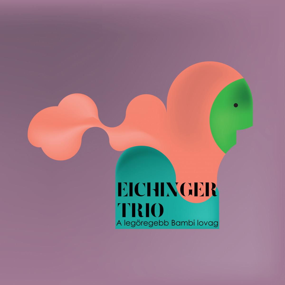 Eichinger Trio: The Oldest Bambi Knight 【予約受付中】