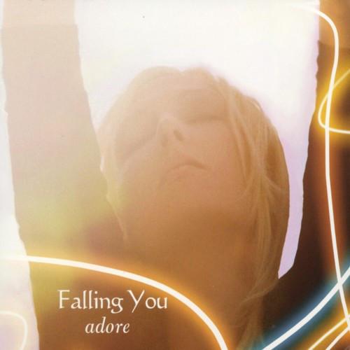 Falling You: Adore 【予約受付中】