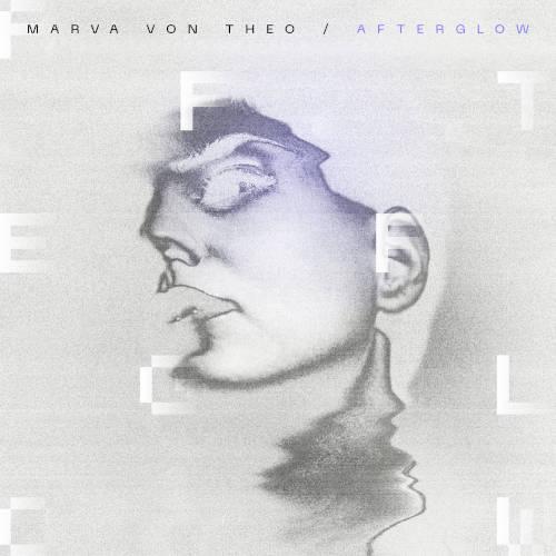 Marva Von Theo: Afterglow 【予約受付中】