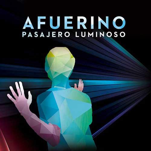 Pasajero Luminoso: Afuerino 【予約受付中】