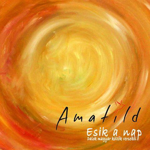 Amatild: Esik a Nap 【予約受付中】