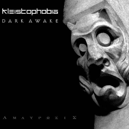 Dark Awake / Kleistophobia: ΑΜΑΥΡΩΣΙΣ 【予約受付中】