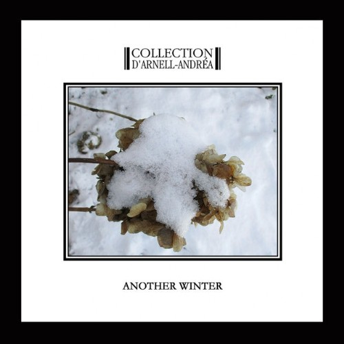 Collection d'Arnell-Andrea: Another Winter 【予約受付中】