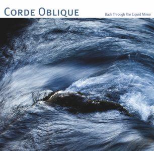 Corde Oblique:Back through the liquid mirror(CD+DVD) 【予約受付中】
