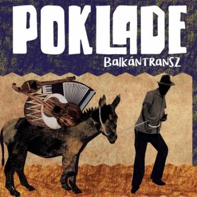 Poklade: Balkantransz 【予約受付中】